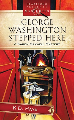 Image for George Washington Stepped Here: Karen Maxwell Mystery Series 1 (Heartsong Presents Mysteries 20)