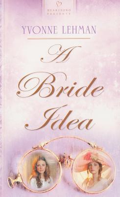 Image for A Bride Idea (Heartsong Presents 767)