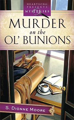 Image for Murder on the Ol' Bunions (LaTisha Barnhart Mystery Series #1) (Heartsong Presents Mysteries #12)