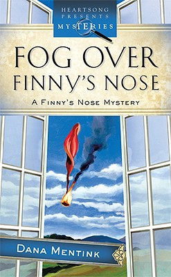 "Fog Over Finny's Nose (The Finny Series #2) (Heartsong Presents Mysteries #23), ""Mentink, Dana"""