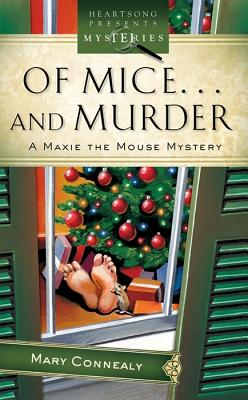 Image for Of Mice And Murder (HEARTSONG PRESENTS MYSTERIES)