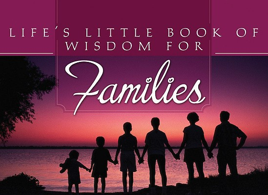 Image for Life's Little Book of Wisdom For Families