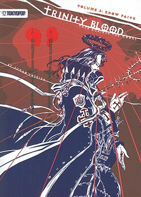 Image for Trinity Blood - Rage Against the Moons Volume 3: Know Faith