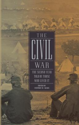 Image for The Civil War: The Second Year Told By Those Who Lived It: (Library of America #221) First Printing