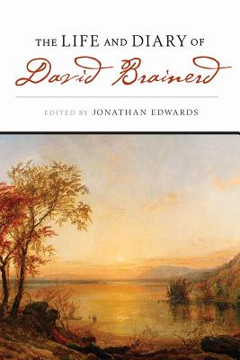 Image for The Life And Diary of David Brainerd
