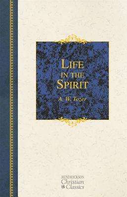 Image for Life in the Spirit (Hendrickson Christian Classics)