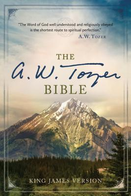 Image for The A. W. Tozer Bible: King James Version