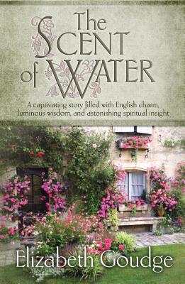 The Scent of Water, Elizabeth Goudge