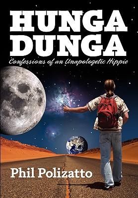 Hunga Dunga; A True Novel, Polizatto, Phil