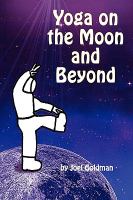Image for Yoga on the Moon and Beyond