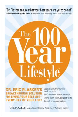 The 100 Year Lifestyle, Eric Plasker