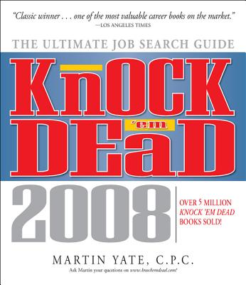 Image for Knock 'em Dead, 2008: The Ultimate Job Search Guide