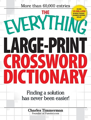 Image for The Everything Large-Print Crossword Dictionary: Finding a solution has never been easier!