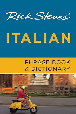"Rick Steve's Italian Phrase Book & Dictionary, ""Steve, Ricjk"""