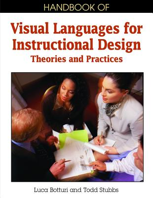 Image for Handbook of Visual Languages for Instructional Design: Theories and Practices
