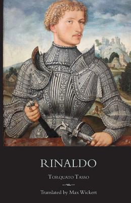 Image for Rinaldo: A New English Verse Translation with Facing Italian Text, Critical Introduction and Notes (Italica Press Poetry in Translation Series)