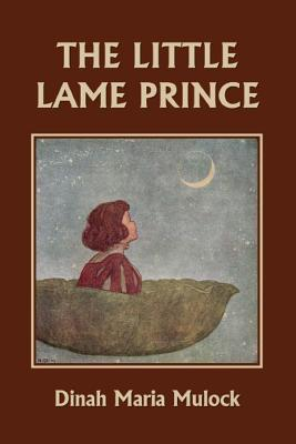 The Little Lame Prince (Yesterday's Classics), Mulock, Dinah Maria