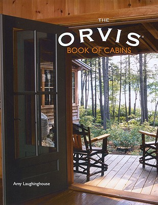 Image for The Orvis Book of Cabins