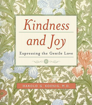 Image for Kindness and Joy: Expressing the Gentle Love