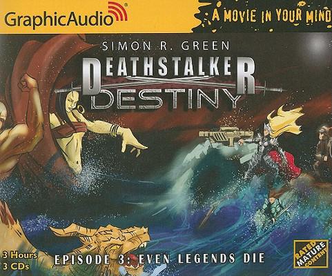 Image for Deathstalker Destiny # 3 - Even Legends Die