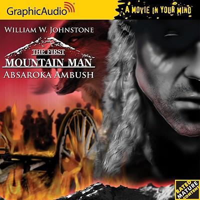 Image for First Mountain Man # 3 - Absaroka Ambush (The First Mountain Man)