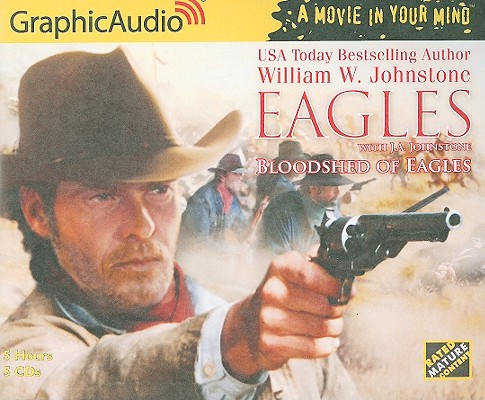 Eagles 14 - Bloodshed of Eagles (The Eagles), William W. Johnstone