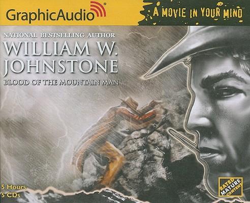 The Mountain Man 11 - Blood of the Mountain Man, William W. Johnstone