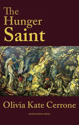 The Hunger Saint (Via Folios), Olivia Kate Cerrone