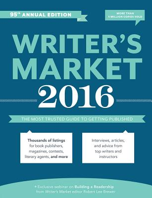 Image for Writer's Market 2016: The Most Trusted Guide to Getting Published
