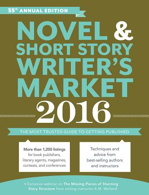 Image for Novel & Short Story Writer's Market 2016: The Most Trusted Guide to Getting Published