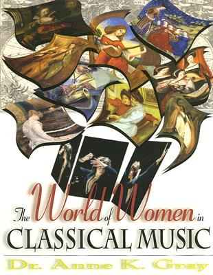 Image for WORLD OF WOMEN IN CLASSICAL MUSIC