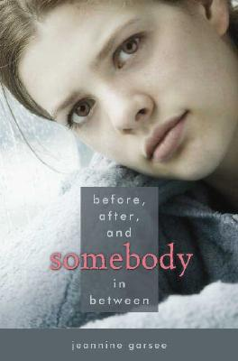 Before, After, and Somebody In Between, Garsee, Jeannine