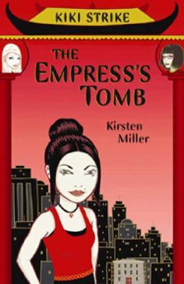 Kiki Strike: The Empress's Tomb, Kirsten Miller