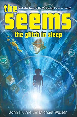 Image for The Seems: The Glitch in Sleep