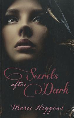 Secrets After Dark, Marie Higgins