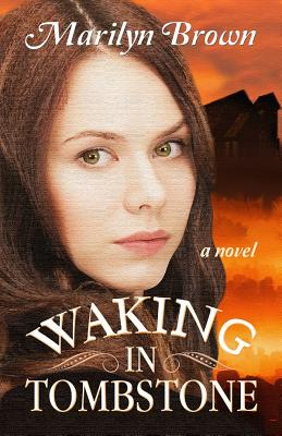 Image for Waking in Tombstone
