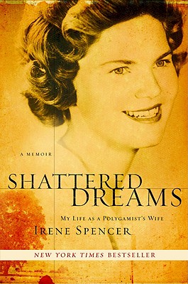 Image for Shattered Dreams: My Life as a Polygamist's Wife