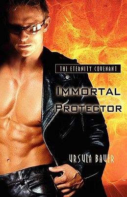 "The Eternity Covenant: #1-Immortal Protector & #2-Immortal Illusions, ""Bauer, Ursula"""