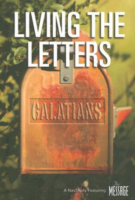 Image for Living the Letters: Galatians