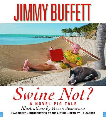 SWINE NOT?, BUFFETT, JIMMY