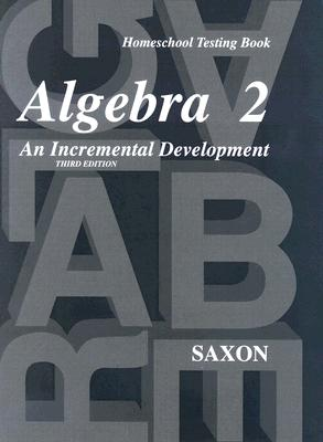 Image for Saxon Algebra 2: Homeschool Testing Book/Answer Key