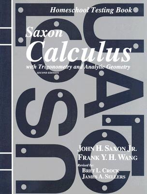 Image for Saxon Calculus: Homeschool Testing Book Second Edition