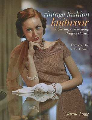 Image for Vintage Fashion: Knitwear: Collecting and Wearing Designer Classics (