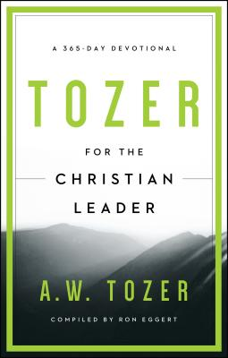 Image for Tozer for the Christian Leader: A 365-Day Devotional
