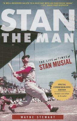 Image for Stan the Man: The Life and Times of Stan Musial