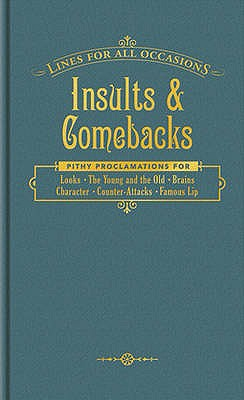 Insults and Comebacks for All Occasions (Lines for All Occasions), Knock Knock Books