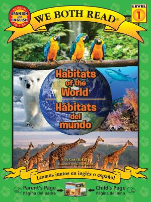 Image for Habitats of the World/Habitats del Mundo: Spanish/English Bilingual Edition (We Both Read Spanish/English - Level 1) (Spanish Edition)