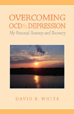 Image for Overcoming OCD & Depression: My Personal Journey and Recovery