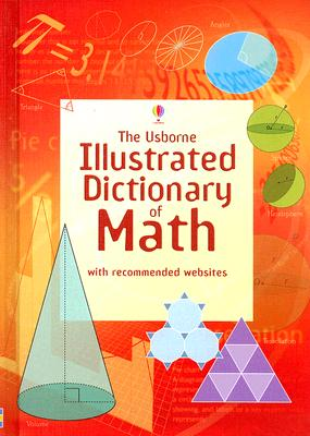 Image for The Usborne Illustrated Dictonary of Math (Usborne Illustrated Dictionaries)