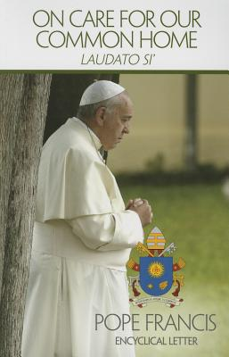 Image for On Care for Our Common Home (Laudato Si)